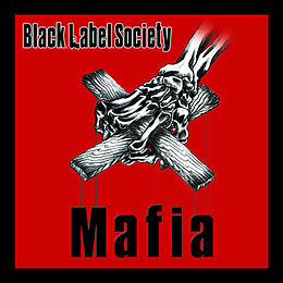 260px-BlackLabelSocietyMAFIA