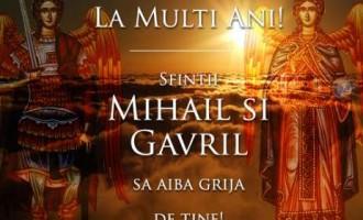 Soborului mai-marilor Arhistrategi (arhangheli) Mihail şi Gavriil (şi Rafail), şi al tuturor cereştilor puteri celor fără de trup !