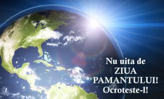 EVENIMENT!Manifestări și îndemnuri speciale despre Ziua Pământului!