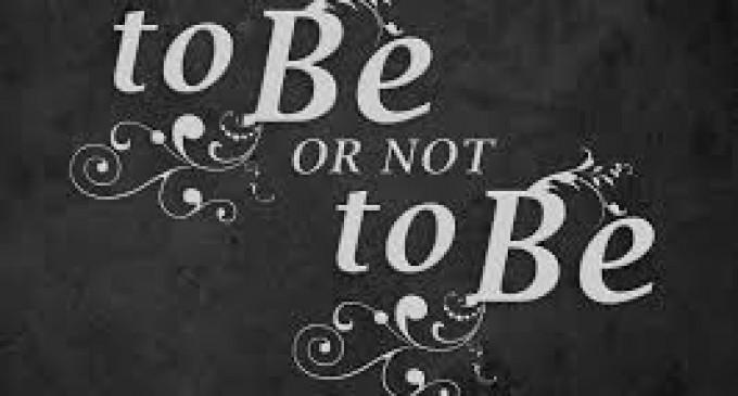 A fi sau a nu fi
