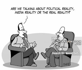 'Are we talking about political reality, media reality or the real reality?'
