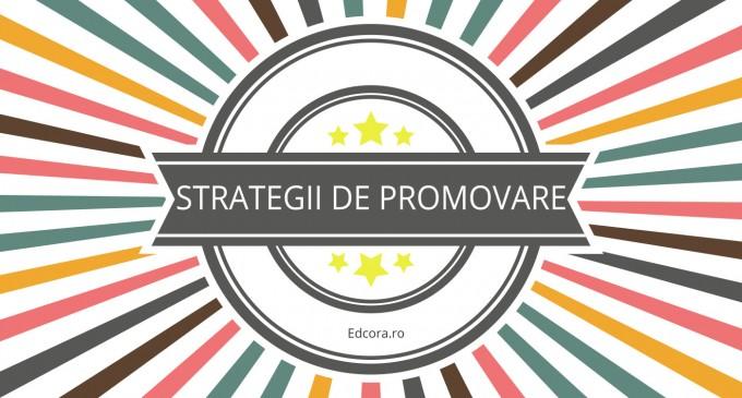 Strategii de promovare a unui produs recomandate de edcora.ro