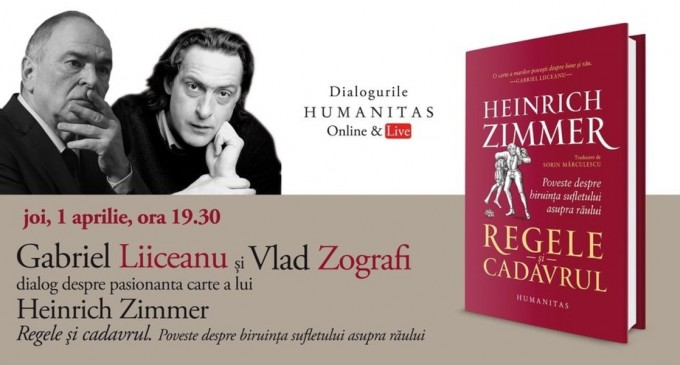 """Gabriel Liiceanu în dialog cu Vlad Zografi despre pasionanta carte a lui Heinrich Zimmer """"Regele și cadavrul"""" – Cultura"""